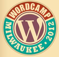 WordPress Community to Gather at WordCamp Milwaukee June 2-3, 2012